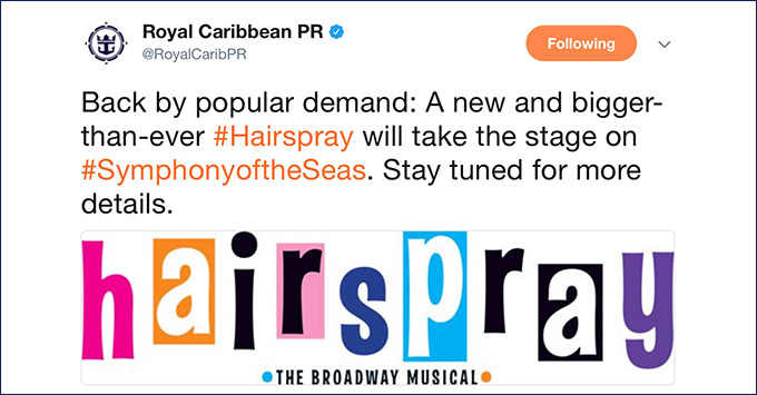 Royal Caribbean PR Twitter announcment about Hairspray on Symphony of the Seas