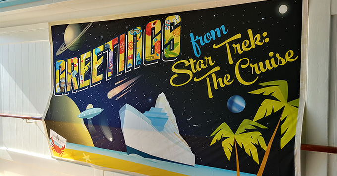 Welcome banner onboard the Star Trek Cruise