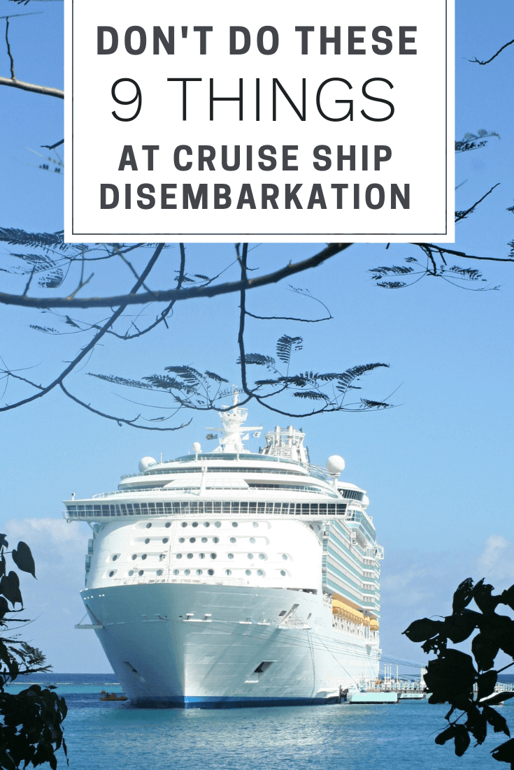 What Not to Do at Cruise Ship Disembarkation