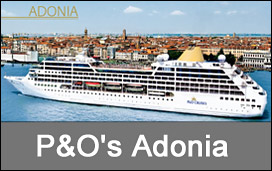 Celebrations Delayed For PO Cruises New Adonia PO Cruises - Adonia cruise ship